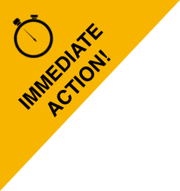 Immediate Action